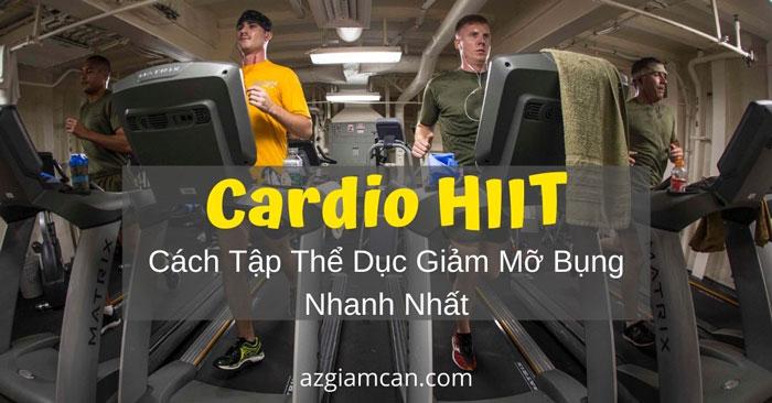 Cách tập thể dục giảm mỡ bụng nhanh nhất: Cardio HIIT