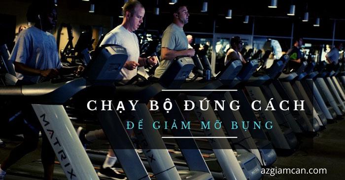 chạy bộ đúng cách để giảm mỡ bụng