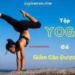 tập yoga có giảm cân được không