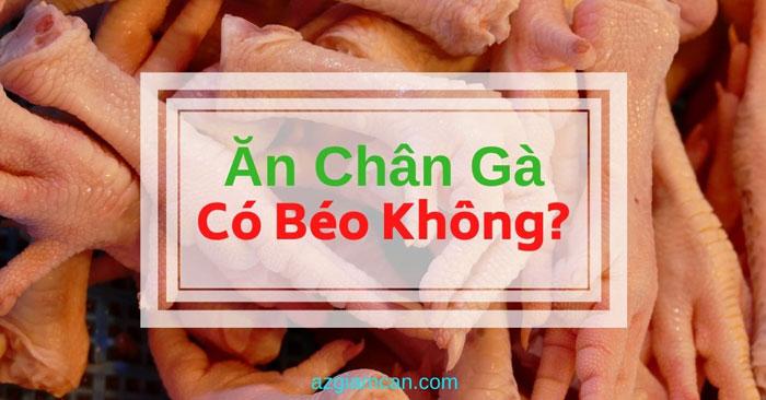 ăn chân gà có béo không