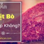 ăn thịt bò có mập không
