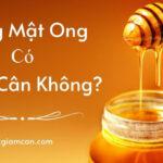 uống mật ong có giảm cân không